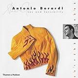 Antonio Berardi: Sex and Sensibility (The Cutting Edge)