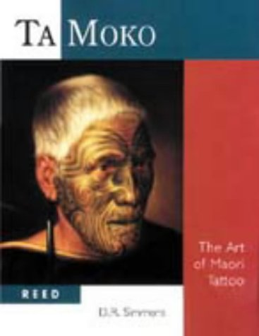 Ta Moko: The Art of Maori (Maori Tattoo)