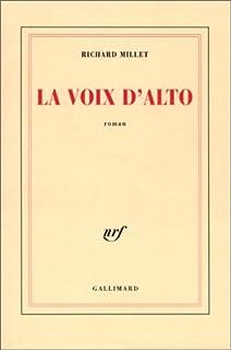 La voix d'alto : roman, Millet, Richard