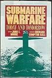 Submarine Warfare, John E. Moore and Richard Compton-Hall, 091756121X