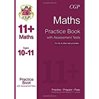 11+ Maths Practice Book with Assessment Tests Ages 10-11 (for GL & Other Test Providers) (CGP 11+ GL)