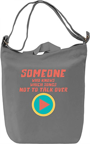 Songs not to talk over Borsa Giornaliera Canvas Canvas Day Bag| 100% Premium Cotton Canvas| DTG Printing|