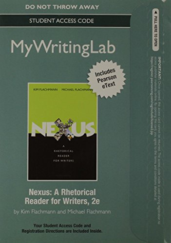 MyWritingLab with Pearson eText -- Standalone Access Card -- for Nexus: A Rhetorical Reader for Writers (2nd Edition)
