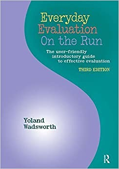 Book Everyday Evaluation on the Run, Third Edition by Yoland Wadsworth (2011-07-15)