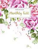 Monthly Bill Planner and Organizer: monthly bill