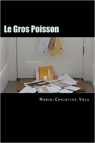 Telecharger Les Fichiers Pdf Du Livre Le Gros Poisson Roman