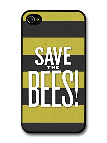 Save The Bees Quote Protest on Black and Yellow Bee Pattern case for iPhone 4 4S