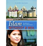 img - for BY Claude Salhani ( Author ) [{ Islam Without a Veil: Kazakhstan's Path of Moderation - Greenlight By Claude Salhani ( Author ) Jun - 01- 2011 ( Hardcover ) } ] book / textbook / text book