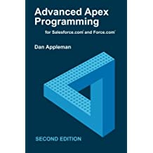 Advanced Apex Programming for Salesforce.com and Force.com