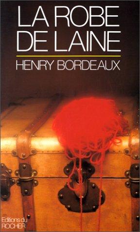 La Robe De Laine Bordeaux Henry 9782268009261 Amazon Com Books