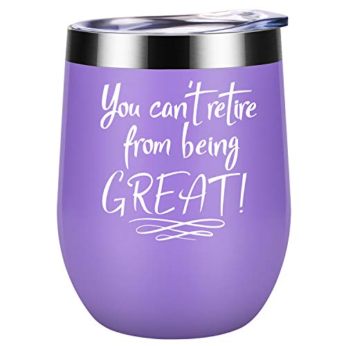 You Can't Retire from Being Great - Retirement Gifts for Women - Funny Retiring Gift for Mom, Grandma, Coworkers, Boss, Teachers, Nurses, Retiree - Best Retired Goodbye Gifts - Coolife Wine Tumbler (Best States To Retire In 2019)