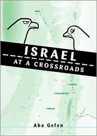 Israel at a Crossroad