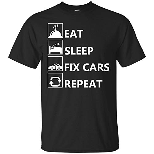 Eat Sleep Fix Cars Repeat T-Shirt Funny Car