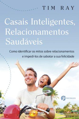 Casais Inteligentes, Relacionamentos Saudáveis (Portuguese Edition)