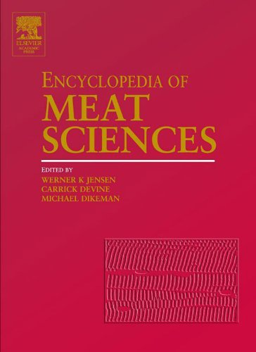 Encyclopedia of Meat Sciences, Three-Volume Set: Vol 1-4 (Encyclopedia of Meat Sciences Series) Pdf
