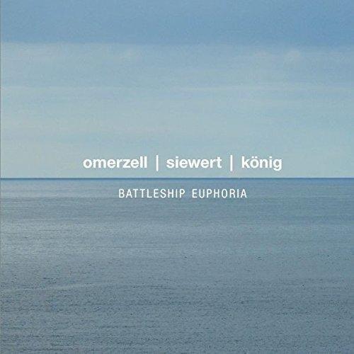 OMERZELL/SIEWERT/KOENIG - Battleship Euphoria [No USA] (United Kingdom - Import)
