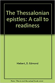 Book The Thessalonian epistles: A call to readiness