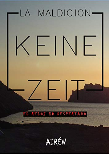 La maldición Keine Zeit (Spanish Edition) - Kindle edition by Airén K. Mystery, Thriller & Suspense Kindle eBooks @ Amazon.com.