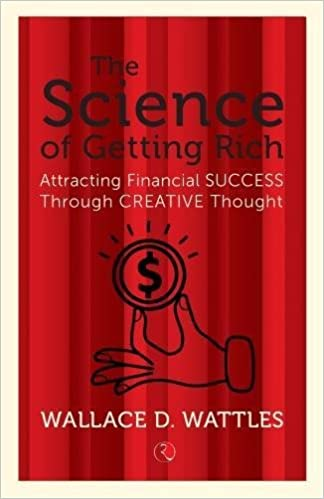 image for The Science of Getting Rich: Attracting Financial Success Through Creative Thought