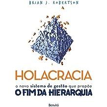 Holacracia. O Novo Sistema de Gestão que Propõe o Fim da Hierarquia