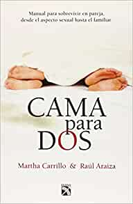 Cama para dos (Spanish Edition): Martha Carrillo: 9786070714597: Amazon.com: Books