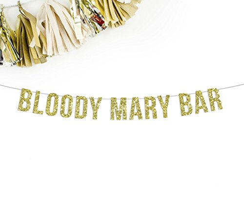 Bloody Mary Bar Banner || birthday wedding party reception sign bar gold - Bloody Mary Bar