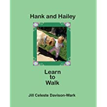 Hank and Hailey Learn to Walk (Hank the Tank) (Volume 2)
