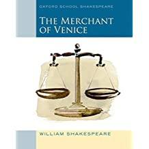 Merchant of Venice (2010 edition): Oxford School Shakespeare (Oxford School Shakespeare Series)