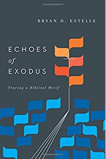 Theophany a biblical theology of gods appearing vern s poythress echoes of exodus tracing a biblical motif fandeluxe Images
