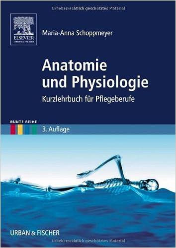 Anatomie und Physiologie: Kurzlehrbuch für Pflegeberufe: Amazon.de ...