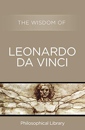 The Wisdom of Leonardo da Vinci