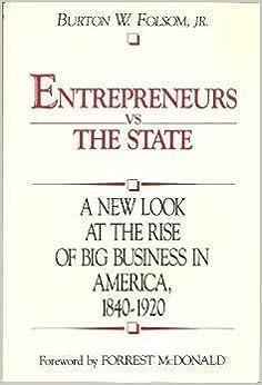 Kostenloser Download Ebooks für Kindle Feuer Entrepreneurs Vs. the State by Burton W. Folsom 0895265737 PDF PDB