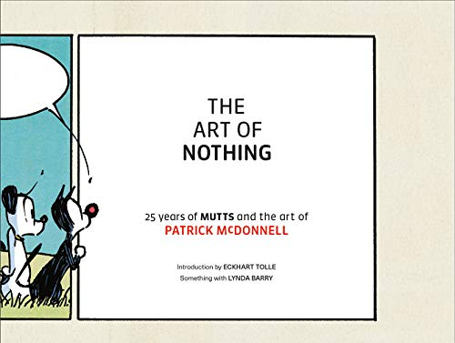 Pdf Graphic Novels The Art of Nothing: 25 Years of Mutts and the Art of Patrick McDonnell