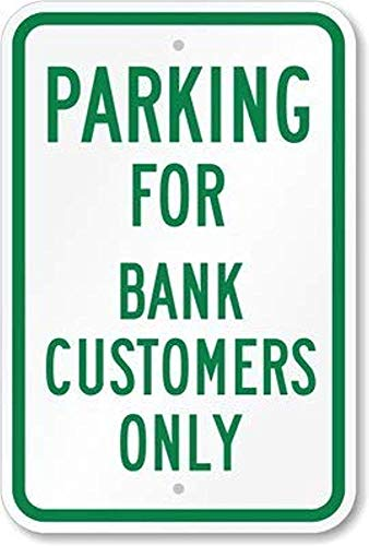 Diuangfoong Parking for Bank Customers Only Sign, 12