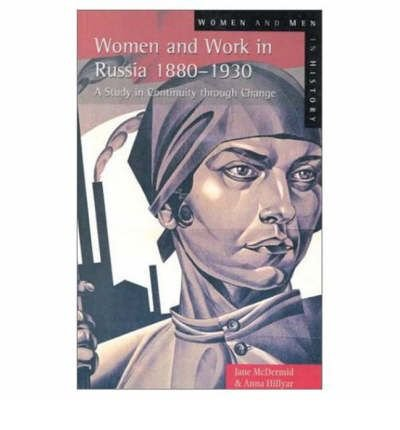 Women and Work in Russia, 1880-1930