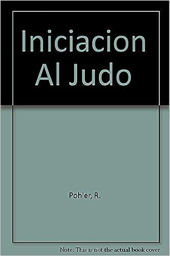 Iniciacion Al Judo