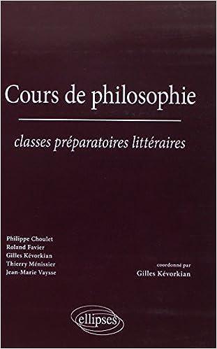 Télécharger en ligne Cours de philosophie - Classes préparatoires littéraires pdf, epub ebook