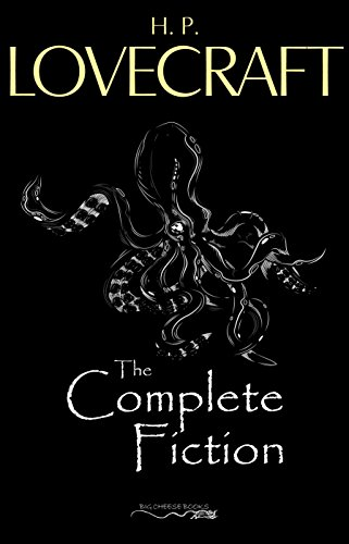 H. P. Lovecraft: The Complete - Collection Chartwell