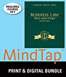 Bundle: Business Law: Text and Cases, 13th + MindTap Business Law Printed Access Card, Kenneth W. Clarkson, Roger LeRoy Miller, Frank B. Cross, 1305361490