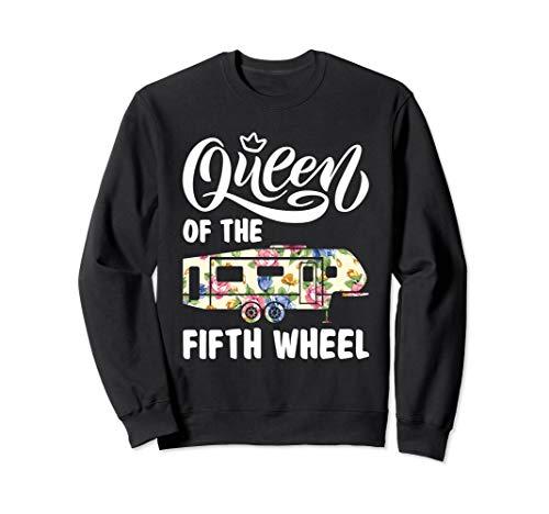 Queen Of The Fifth Wheel Funny Parking Camper Sweatshirt