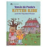 Kitten Kids and the Haunted House, Golden Books Staff, 030710611X