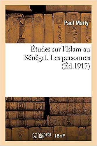 Etudes Sur l'Islam Au Senegal  Les Personnes (Religion