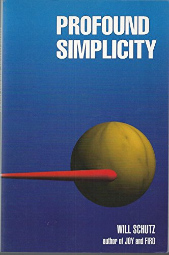 Profound Simplicity: Foundations for a Social Philosophy