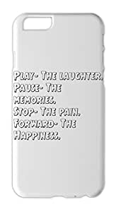 Play- The laughter. Pause- The memories. Stop- The pain. Iphone 6 plastic case