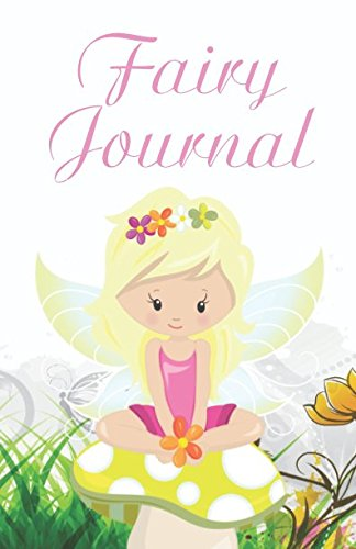 Fairy Journal: Writing Journal, Diary or Notebook