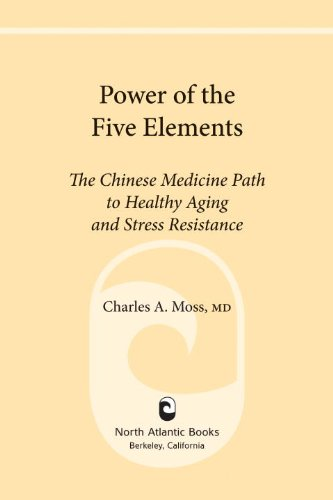 Power of the five elements the chinese medicine path to healthy power of the five elements the chinese medicine path to healthy aging and stress resistance fandeluxe Gallery