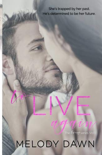 To Live Again (The Living Series) (Volume 1) ebook