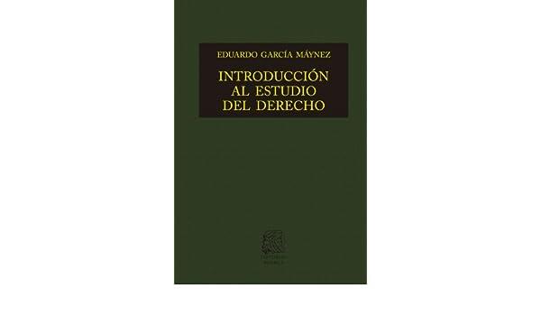 Amazon introduccin al estudio del derecho biblioteca jurdica amazon introduccin al estudio del derecho biblioteca jurdica porra spanish edition ebook eduardo garca maynez kindle store fandeluxe Gallery