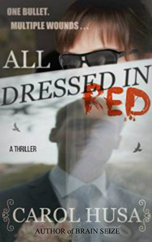 All Dressed In Red: An Edge of Your Seat Romantic Suspense Thriller