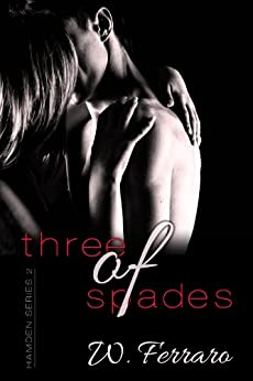 Three of Spades (Hamden Series Book 2) by [Ferraro, W.]